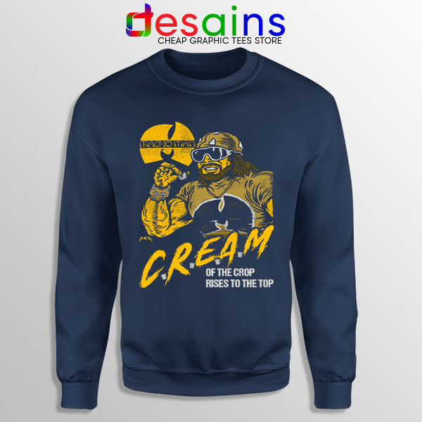 Cream of the Crop Navy Sweatshirt Macho Man Wu Tang