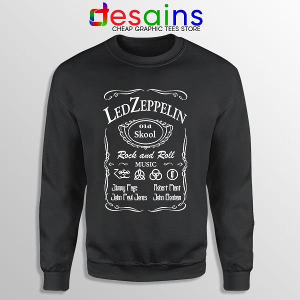 Led Zepelin Whiskey Sweatshirt Old School Daniels