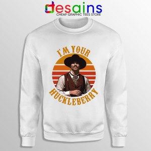 Vintage Your Huckleberry White Sweatshirt Tombstone