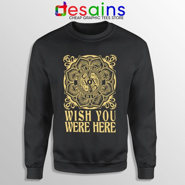Wish You Were Here Art Sweatshirt Pink Floyd Band