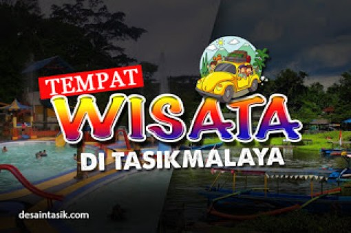Tempat Wisata di Kota Tasikmalaya Terbaru