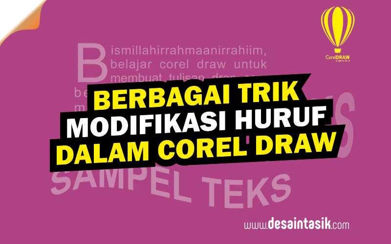 berbagai-trik-modifikasi-tulisan-dalam-corel-draw-1