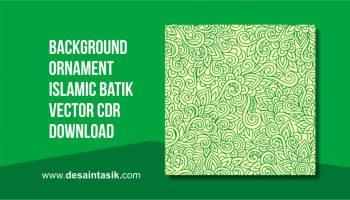 Background Ornament Islamic Batik Vector Cdr Download