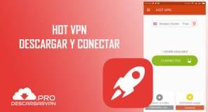 Descargar hot vpn free unblock proxy gratis para android internet gratis