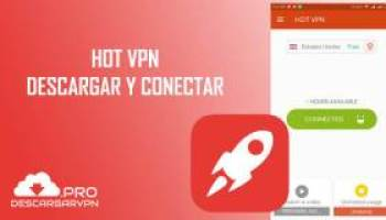 Descargar Hot VPN premium apk gratis para Android: Netfree