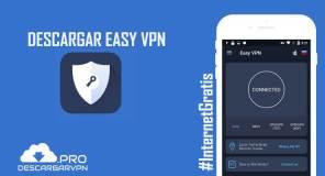 descargar easy vpn apk android configurar y conectar