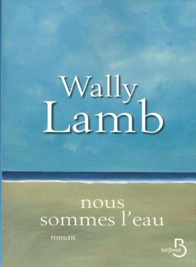 nous_sommes_l_eau-wally-lamb