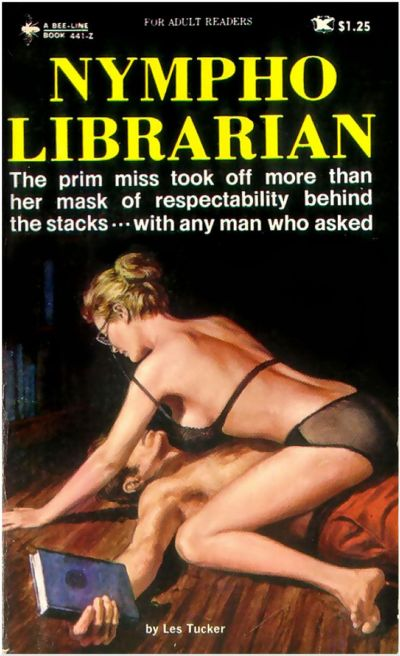 """Nympho Librarian"" by Les Tucker (Jake Moskovitz) New York:"