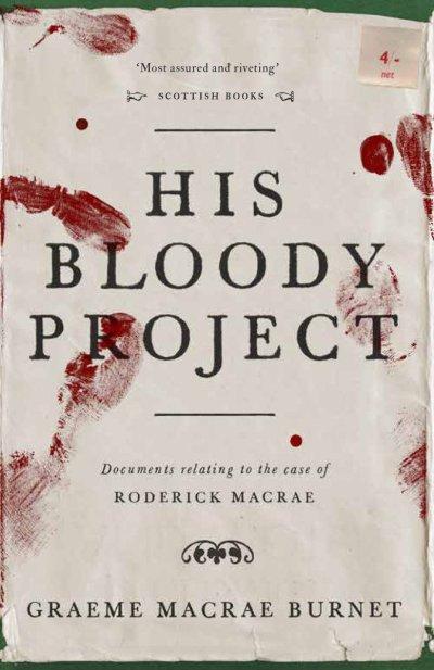 his-bloody-project-graeme-macrae-burnet