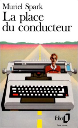 La place du conducteur - Muriel Spark