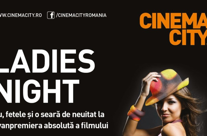 Ladies Night – în această seară la Cinema City