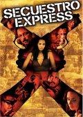 2005 - Secuestro express
