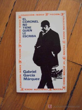 Gabo El Coronel no tiene quien le escriba