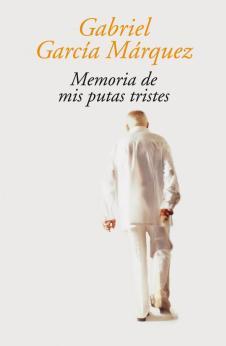 Gabo Memorias de mis Putas Tristes