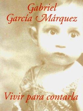 Gabo Vivir para contarlo