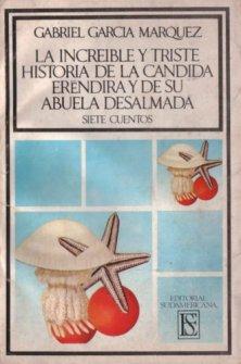 Gabo y la Increible y Triste Historia de la Cábdida Eréndira
