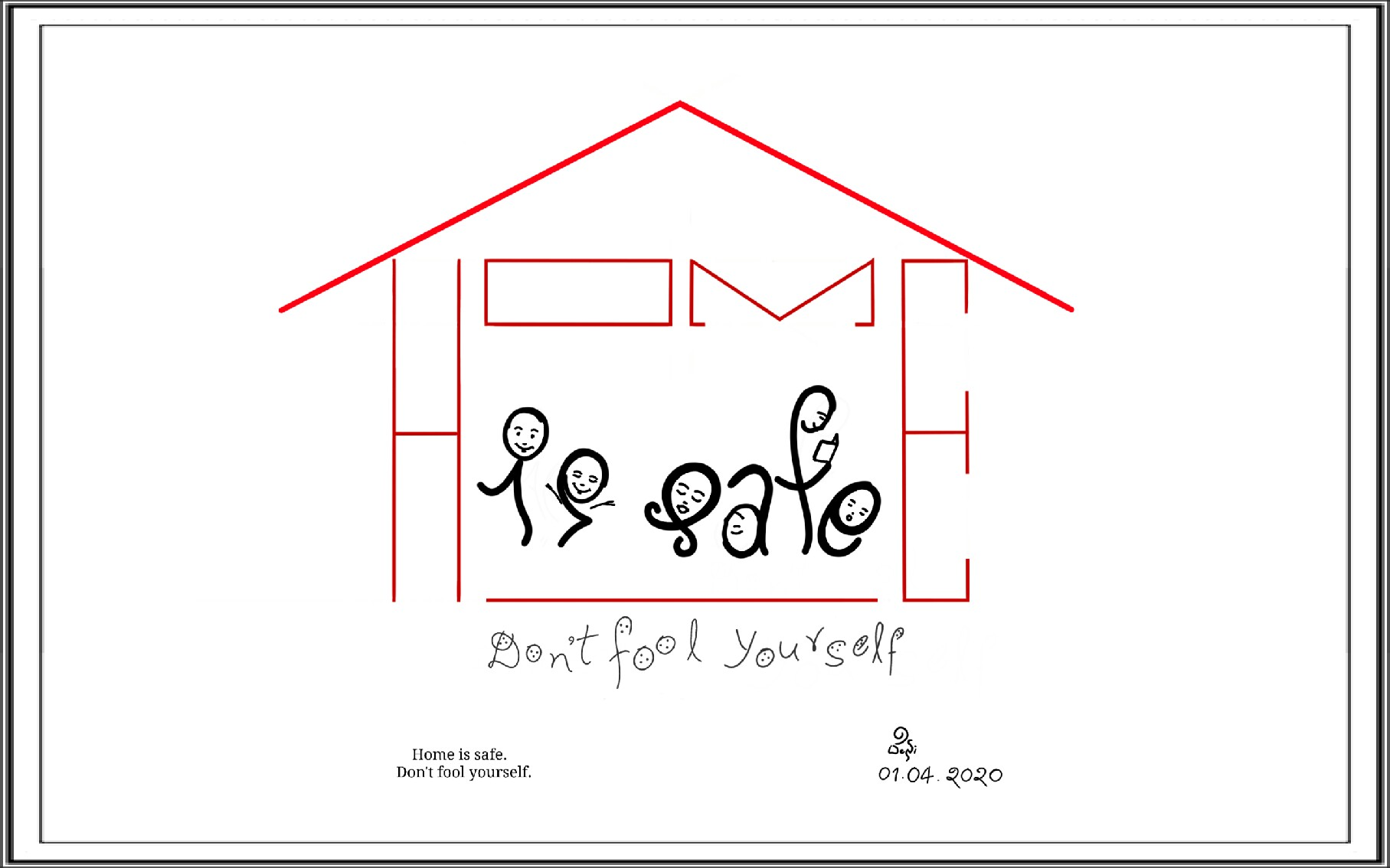 Stay Home Stay Safe – Don't Fool Yourself | Word Art