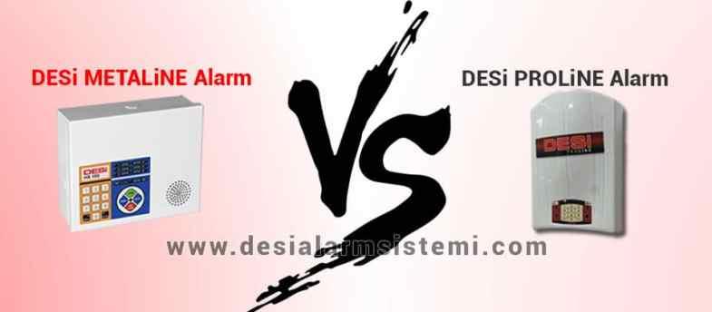 Desi metaline vs proline alarm sistemi