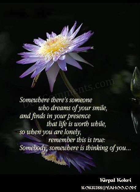 Somebody Somewhere Is Thinking Of You