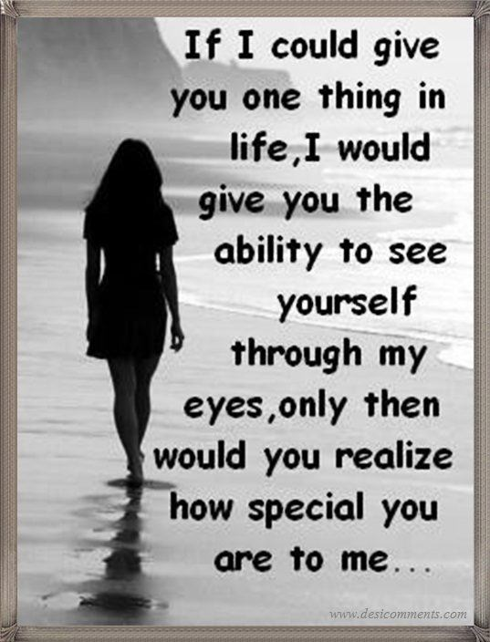 How Special You Are To Me