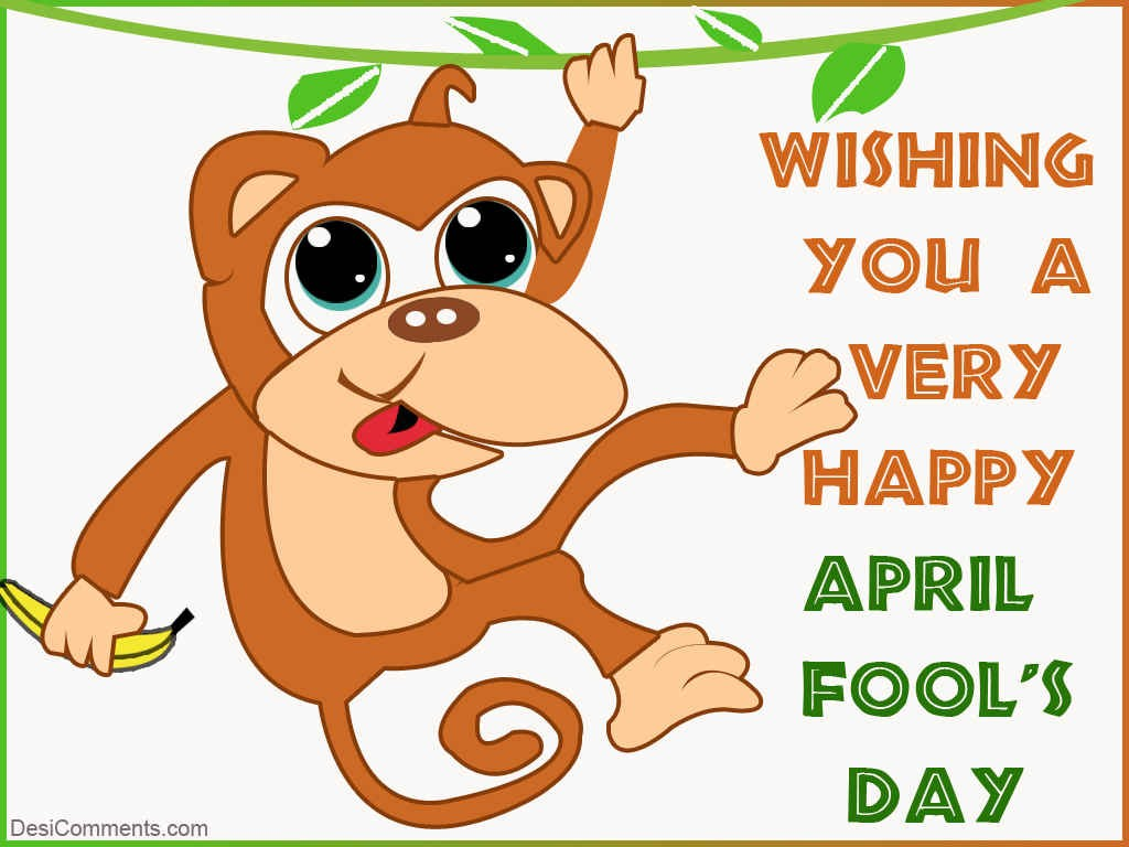 Wishing You A Very Happy April Fool S Day