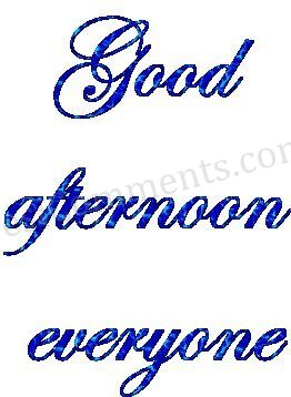 Good Afternoon Everyone Graphic