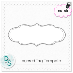 CU Layered Tag Template by: Delicious Scraps