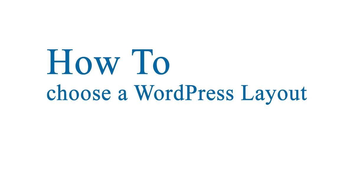 Choose a WordPress Layouts