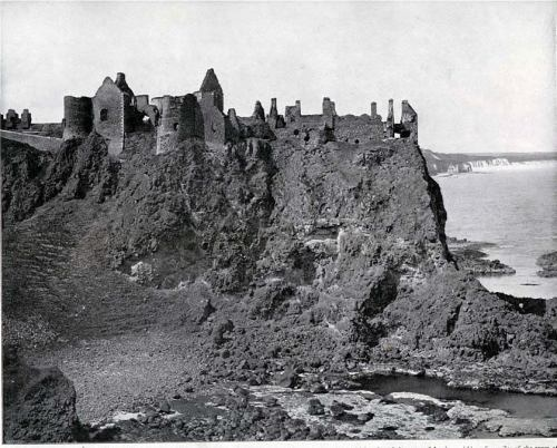 Dunluce Castle, County Antrim - Ireland in Pictures, 1898