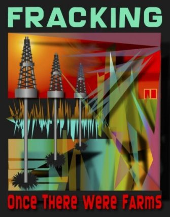Fracking-Once-There-Were-Farms