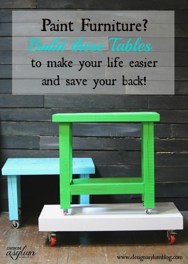 Design Asylum Blog | Build Work Tables for Painting Furniture