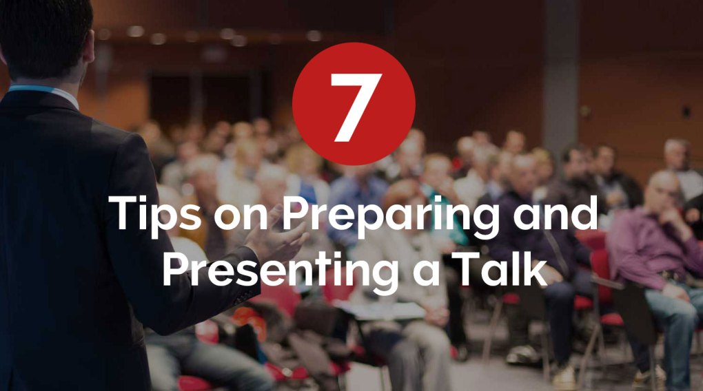 7 Tips on Preparing and Presenting a Branding talk