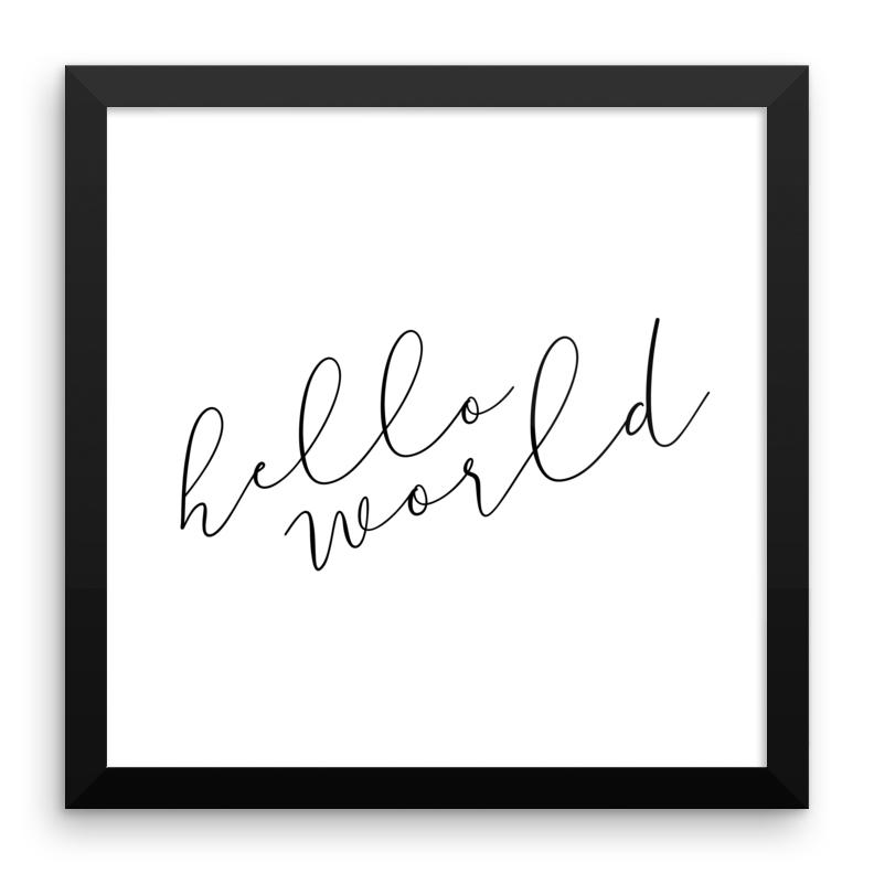Hello World Framed Print