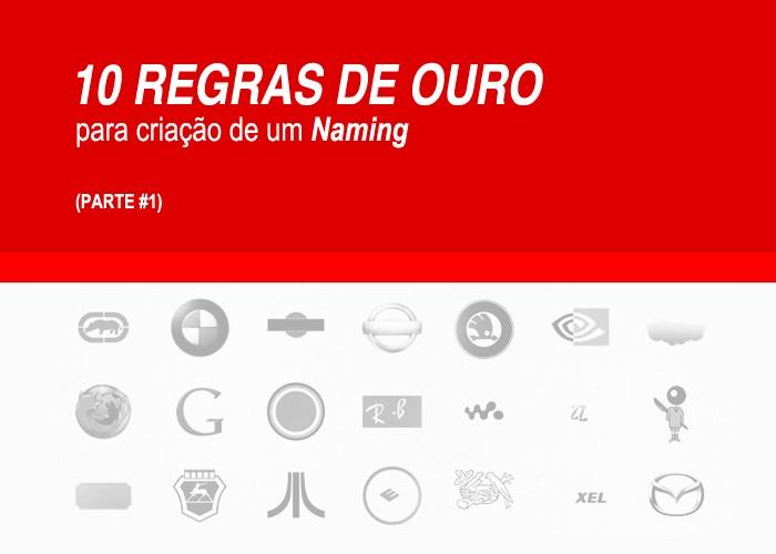 10 REGRAS DE OURO para a criação de um naming.