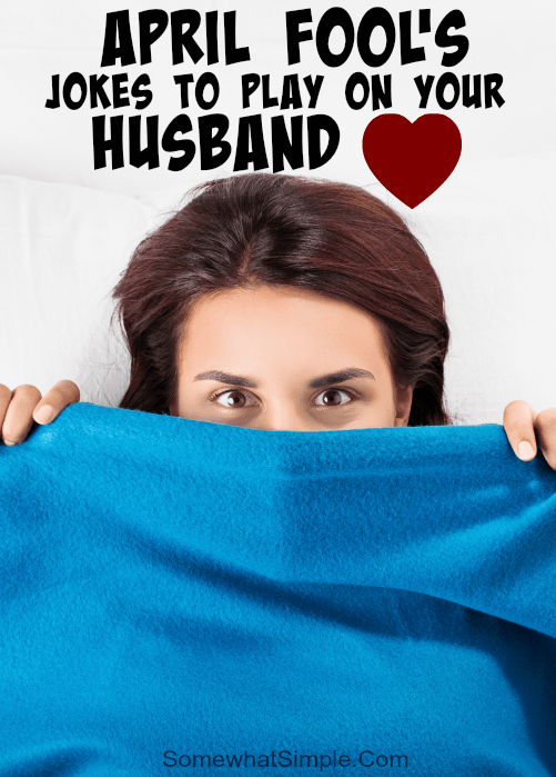 april fool jokes to play on husband