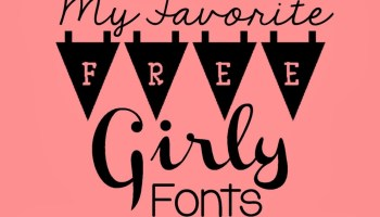 25 high quality free girly fonts 2017