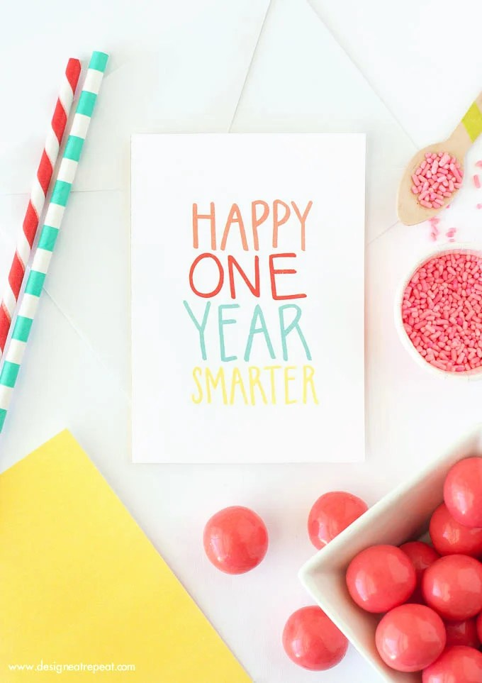 Free-Printable-Birthday-Card-Happy-One-Year-Smarter-Download-at-Design-Eat-Repeat2