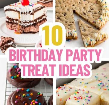 10 Easy Birthday Party Treats