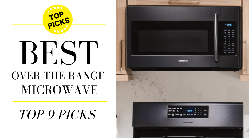 over the range microwave 9 best over