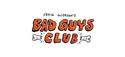 Bad Guys Club