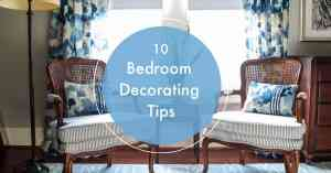 10 bedroom decorating tips
