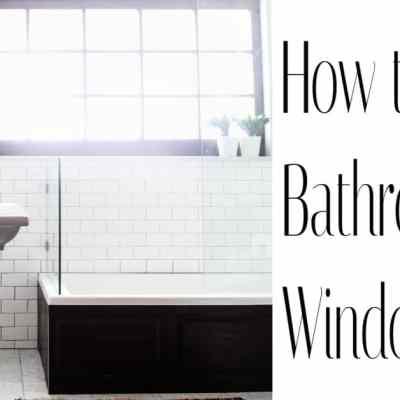 Window Treatments For Bathrooms