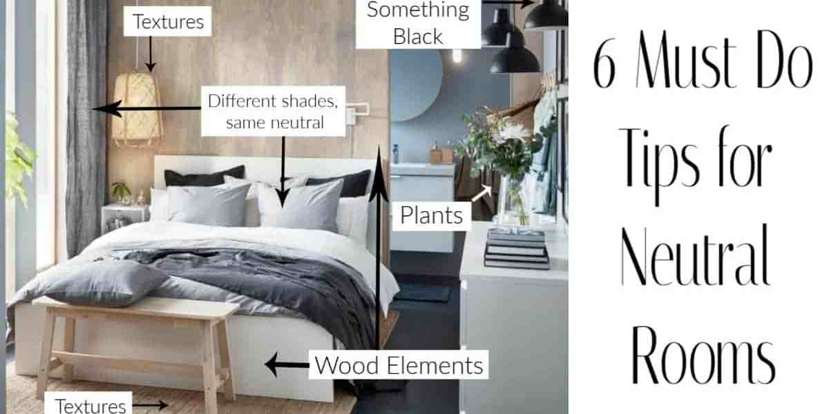 Tips for decorating neutral rooms