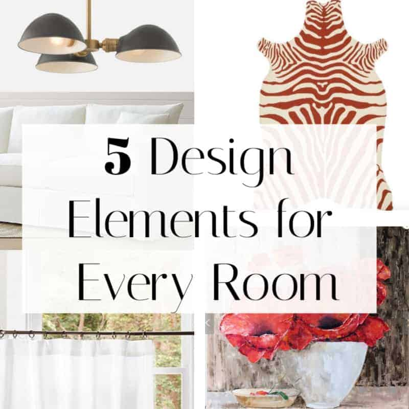 5 design elements for every room