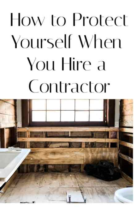 Protect Yourself when you hire a contractor