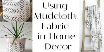 Using Mudcloth Fabric in Home Decor