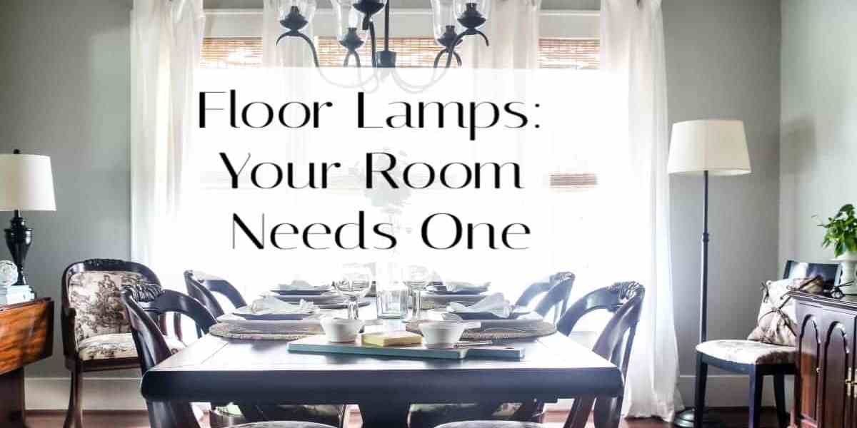 Why you need floor lamps in every room