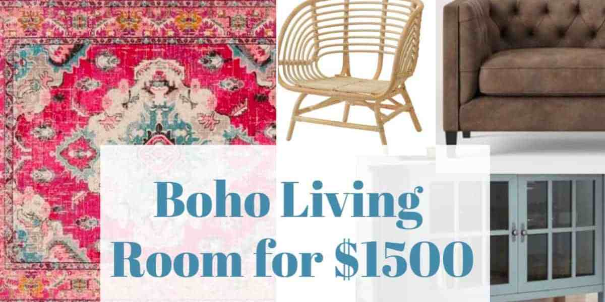 Decorating A Boho Living Room with $1500 or Less