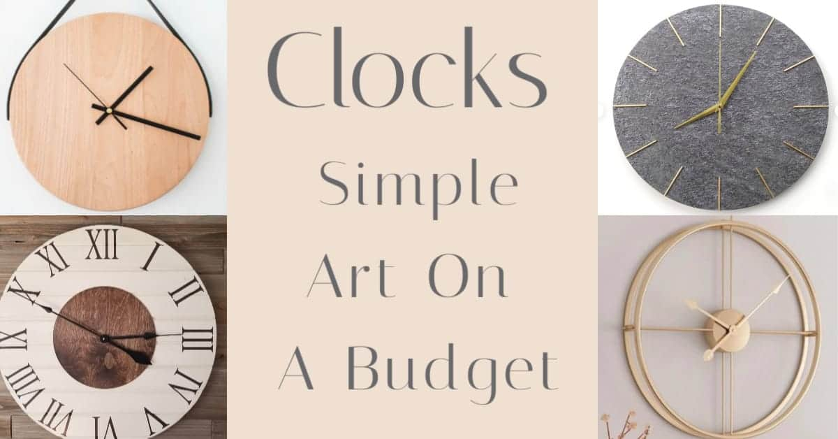 clocks are simple art on a budget