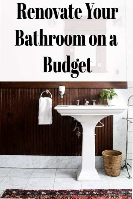 renovate your bathroom on a budget